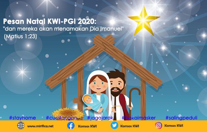 Pesan Natal, KWI, Konferensi Waligereja Indonesia, Komsos KWI, Pesan Natal KWI-PGI, Pesan Natal 2020, Natal, Katekese, Yesus Kristus